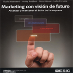 Marketing con visión de futuro – Varios Autores