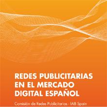 """IAB Spain lanza el documento """"Redes Publicitarias en el mercado digital español"""""""