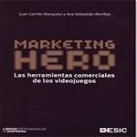 Marketing Hero - Juan Carrillo Marqueta y Ana Sebastian Morillas