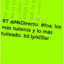 #foa: los más tuiteros y lo más tuiteado
