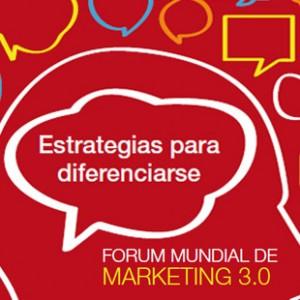 Forum Mundial de Marketing 3.0: del cliente a la persona