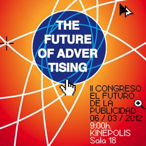 Vuelve 'The Future of Advertising', el congreso sobre el futuro de la publicidad