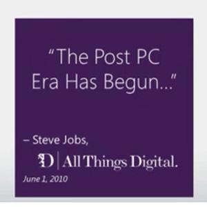 "Microsoft se defiende de la ""era post PC"" anunciada por Steve Jobs con su futuro Windows 8 o 'Pc+'"