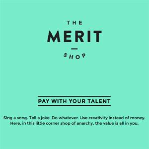 The Merit Shop, la tienda online en la que no se paga con dinero sino con talento