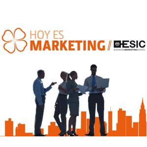 Hoy Es Marketing abordará los grandes desafíos del Management y del Marketing en un contexto global