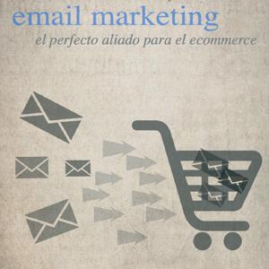 """""""Email Marketing: El perfecto aliado para el ecommerce"""", nueva guía descargable de MDirector"""