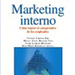 """VVAA: """"Marketing interno. Cómo lograr el compromiso de los empleados"""""""