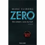 """Marc Elsberg: """"Zero – Ellos saben lo que haces"""""""