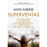 """Anita Elberse: """"Superventas"""""""