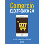 """Óscar Rodrigo González: """"Comercio Electrónico 2.0″"""