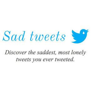 Sad Tweets: la web que le muestra el