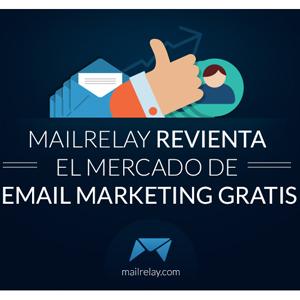 Mailrelay se lanza a la conquista del mercado de e-mail marketing con una ambiciosa oferta gratuita