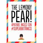 "Superbritánico: ""The Lemony Pear!: Aprende inglés con #Superbritánico"""