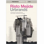 """Risto Mejide: """"Urbrands"""""""