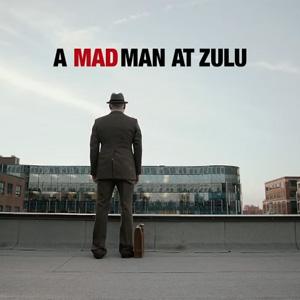 A Mad Man at Zulu