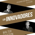 """Walter Isaacson: """"Los innovadores"""""""