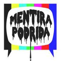 MENTIRA-PODRIDA