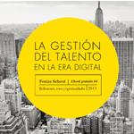 """Foxize School edita: """"La gestión del talento en la Era Digital"""", un eBook gratuito"""