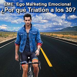 EME: Ego Marketing Emocional ¿Por qué triatlón a los 30 años? – José María Gómez