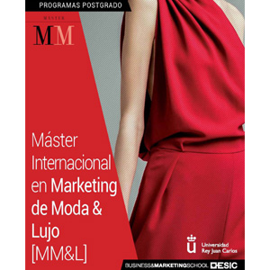 ESIC y la Universidad Rey Juan Carlos lanzan el máster internacional en Marketing de Moda y Lujo
