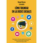 """Manuel Moreno: """"Cómo triunfar en las redes sociales"""""""