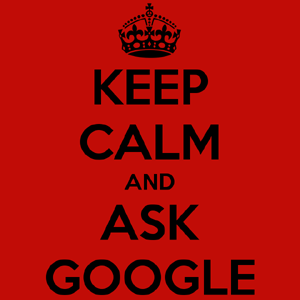 googe keep calm ask google