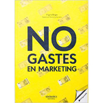 "Virginia Borges: ""No gastes en marketing"""
