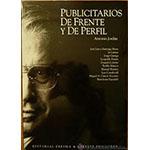 """Antonio Jordán: """"Publicitarios de frente y de perfil"""""""