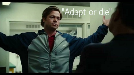 money_ball_adapt_or_die moneyball adapt or die brad pitt