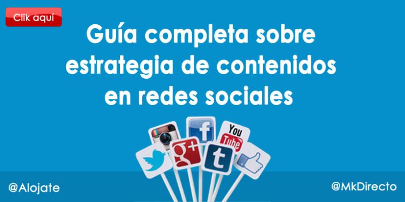 Guía completa sobre estrategia de contenidos en redes sociales