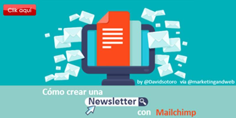 Qué es y cómo hacer una Newsletter efectiva con Mailchimp (1)