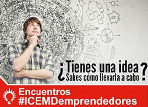 ICEMD organiza la VI Edición del encuentro #ICEMDEMPRENDEDORES