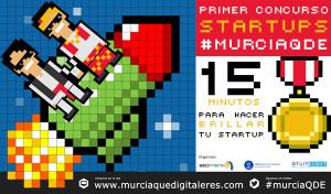 Llega el primer concurso de startups en #MurciaQDE