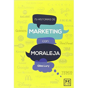 "Giles Lury: ""75 Historias de Marketing con Moraleja"""