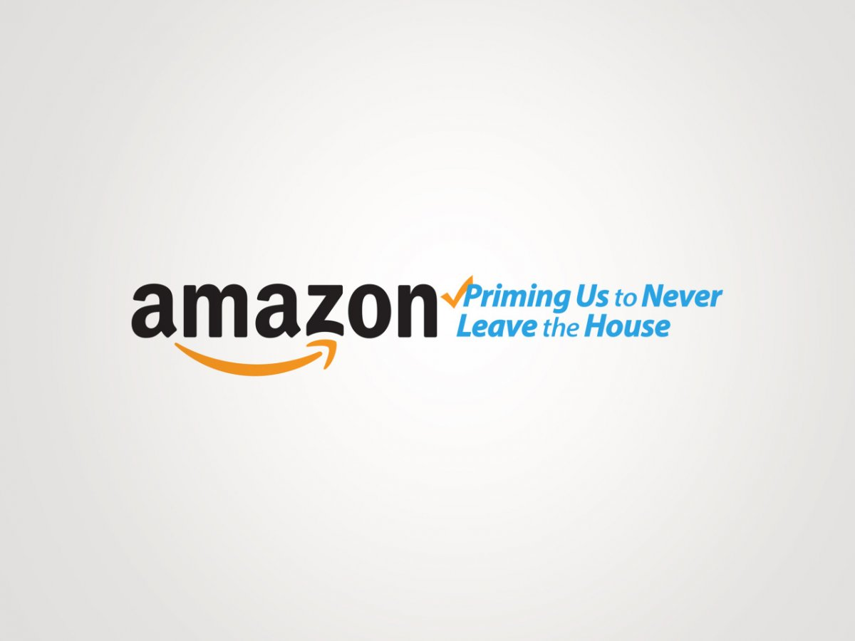 amazon-priming-us-to-never-leave-the-house