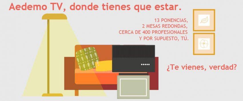 AEDEMO TV, el mayor encuentro en torno al mundo de la televisión