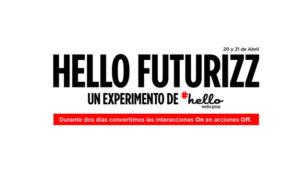 Hello Media Group realizará un experimento on/off en futurizz