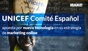 Unicef Comité Español aumenta sus ingresos gracias a una nueva estrategia en campañas SEM