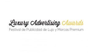 Grandes novedades en la gran cita anual de losLuxury Advertising Awards