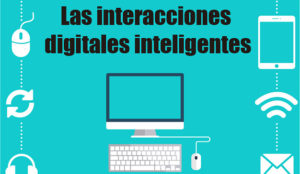 La interacción digital inteligente (webinar)
