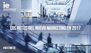 Los Retos del Nuevo Marketing para el 2017