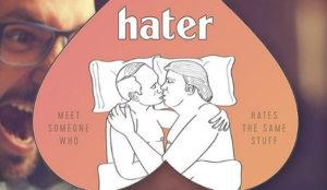 Hater, la app que busca el amor a través del odio