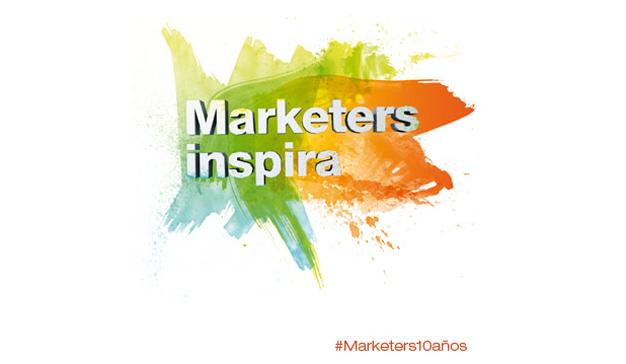 Llega la décima edición de Marketers, el Congreso Internacional de Marketing, Comunicaciones & Management