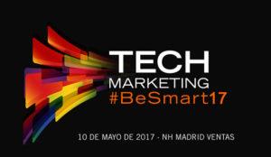 Tecnología y marketing vuelven a darse la mano en Tech Marketing 2017