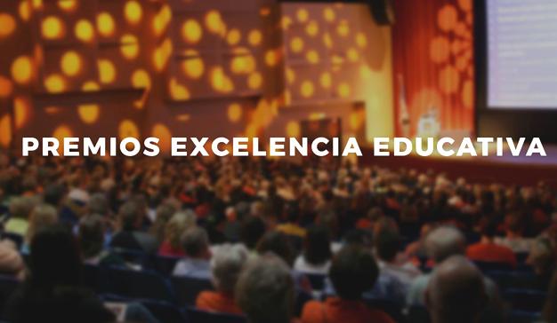 Se acercan los Premios Excelencia Educativa 2017