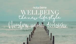 La agencia de comunicación Nota Bene crea una nueva división: Wellbeing