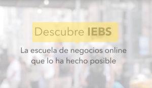 IEBS apuesta por la automatización de la Experiencia del Cliente