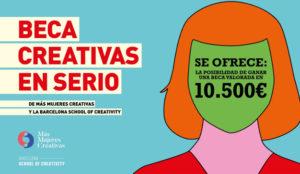 """Barcelona School of Creativity y Más Mujeres Creativas lanzan la Beca """"Creativas en Serio"""""""