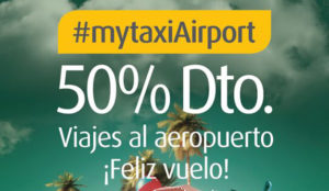 mytaxi regala el 50% del importe de todos los trayectos al aeropuerto