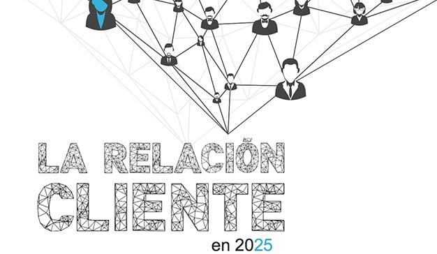 Fernando Tamayo: La relación cliente en 2025